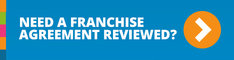 reviewing the franchise legal agreement